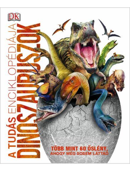 Cartographia  - A tudás enciklopédiája - Dinoszauruszok