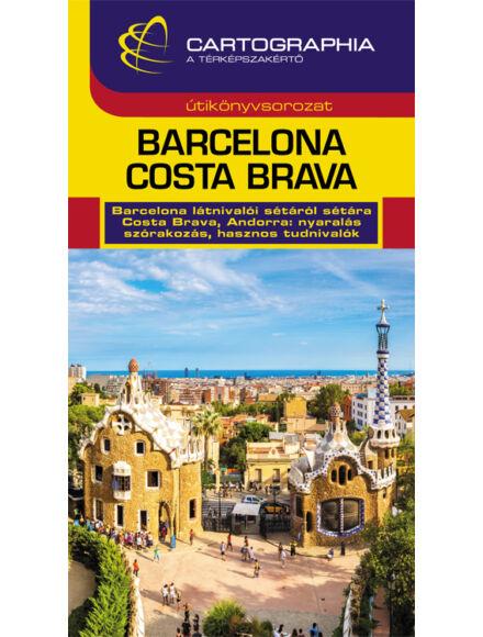 Cartographia  - Barcelona, Costa Brava útikönyv
