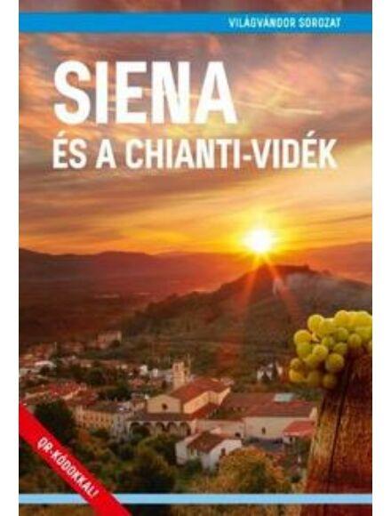 Cartographia  - Siena és a Chianti-vidék útikönyv (Világvándor)