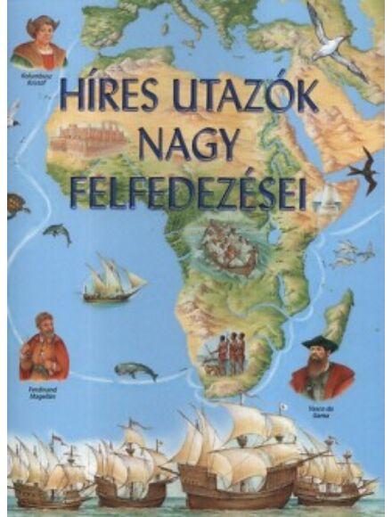 Cartographia  - Híres utazók nagy felfedezései