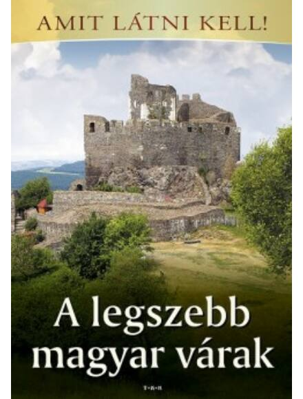 Cartographia  - A legszebb magyar várak