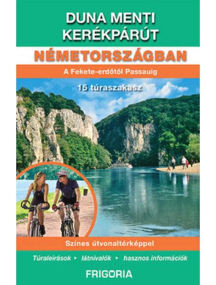 Duna menti kerékpárút Németországban útikönyv