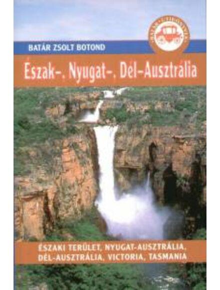 Cartographia  - Észak-, Nyugat-, Dél-Ausztrália útikönyv
