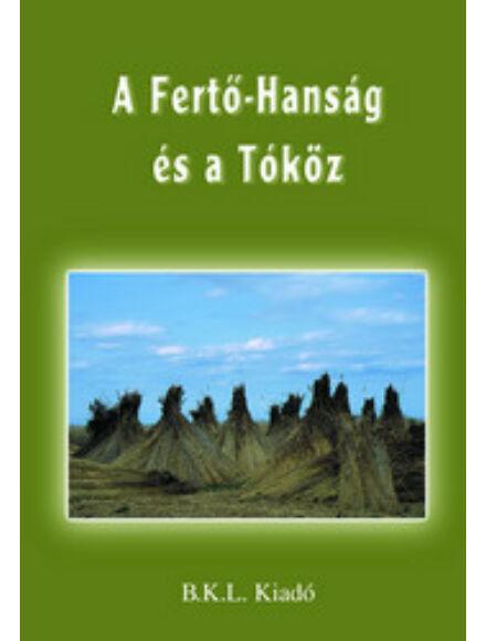 A Fertő-Hanság és a Tóköz turistakalauz
