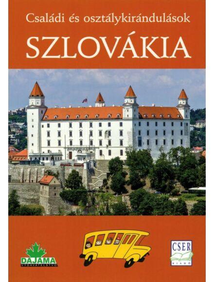 Cartographia  - Szlovákia - Családi és osztálykirándulások