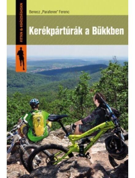 Cartographia  - Kerékpártúrák a Bükkben