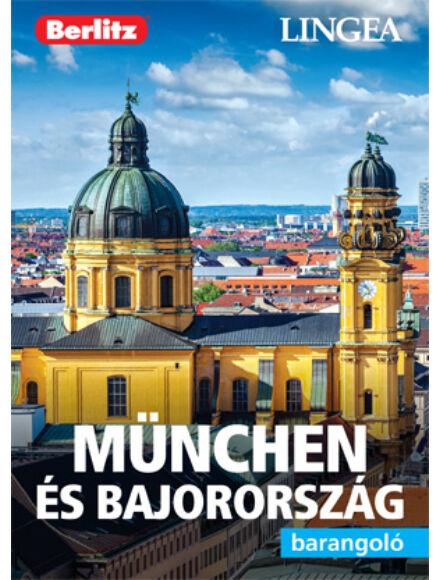 München és Bajorország barangoló útikönyv