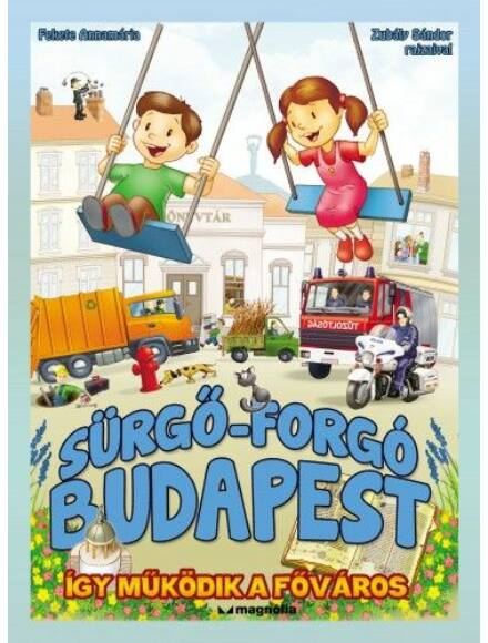 Cartographia  - Sürgő-forgó Budapest - Így működik a főváros