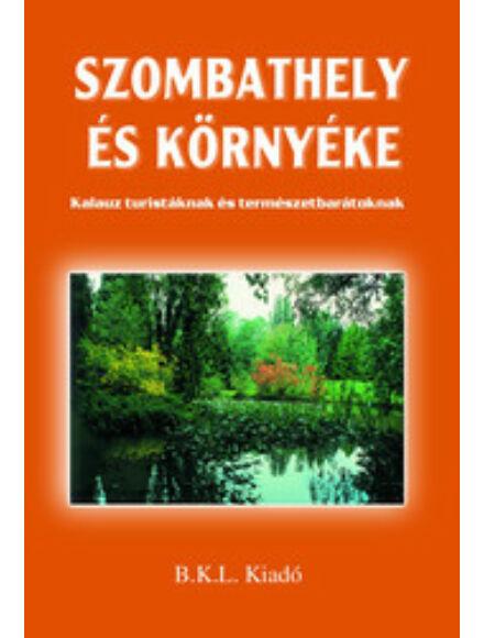 Cartographia  - Szombathely és környéke turistakalauz