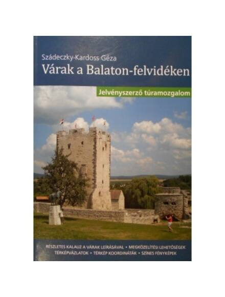 Cartographia  - Várak a Balaton-felvidéken kalauz