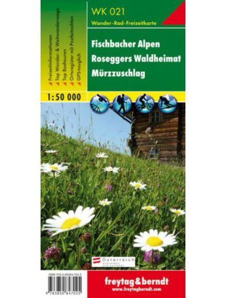 Cartographia  - WK021 Fischbacher Alpen-Roseggers Waldheimat-Mürzzuschlag turistatérkép